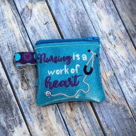 ITH – Nursing is a Work of Heart Zipper Bag – 3 sizes – Digital Embroidery Design