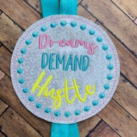 ITH – Dreams Demand Hustle – Book Band – Digital Embroidery Design