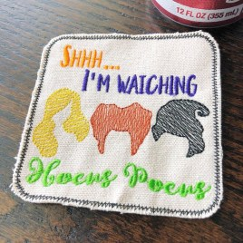 ITH Shhh…I'm Watching Coaster  4×4 – DIGITAL Embroidery DESIGN