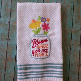 Bloom Where you are planted – 2 Sizes – Digital Embroidery Design
