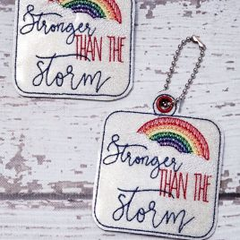 ITH Stronger than the storm Tab and eyelet Fobs 4×4 and 5×7 included- DIGITAL Embroidery DESIGN