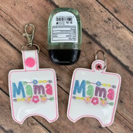 ITH Mama Sanitizer Holders 4×4 and 5×7 included- DIGITAL Embroidery DESIGN