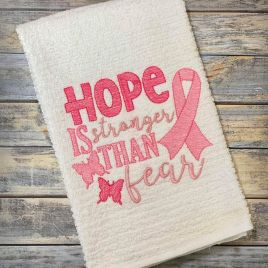 Hope Is Stronger Than Fear – 3 Sizes – Digital Embroidery Design