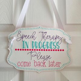 ITH – Speech Therapy Door Hanger – 3 sizes – Digital Embroidery Design