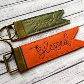 ITH Blessed Pennant Fobs 4×4 and 5×7 included- DIGITAL Embroidery DESIGN