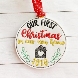 ITH – First Christmas in our new home 2020 Ornament 4×4 and 5×7 grouped – Digital Embroidery Design