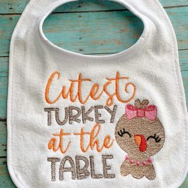 Cutest Turkey At The Table – 3 Sizes – Digital Embroidery Design