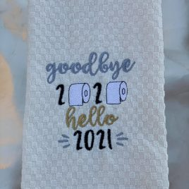 Goodbye 2020 Hello 2021 – 2 sizes – Digital Embroidery Design