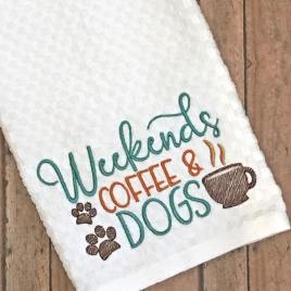 Weekends Coffee Dogs – 2 sizes- Digital Embroidery Design