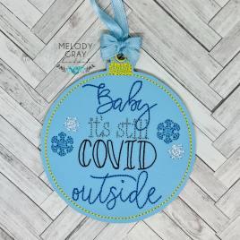 Still covid outside Ornament – Digital Embroidery Design