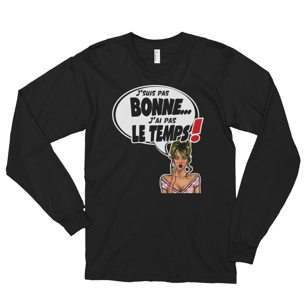 """Black Edition : Punchliness """"J'suis pas bonne"""" – T-shirt manches longues Femme"""