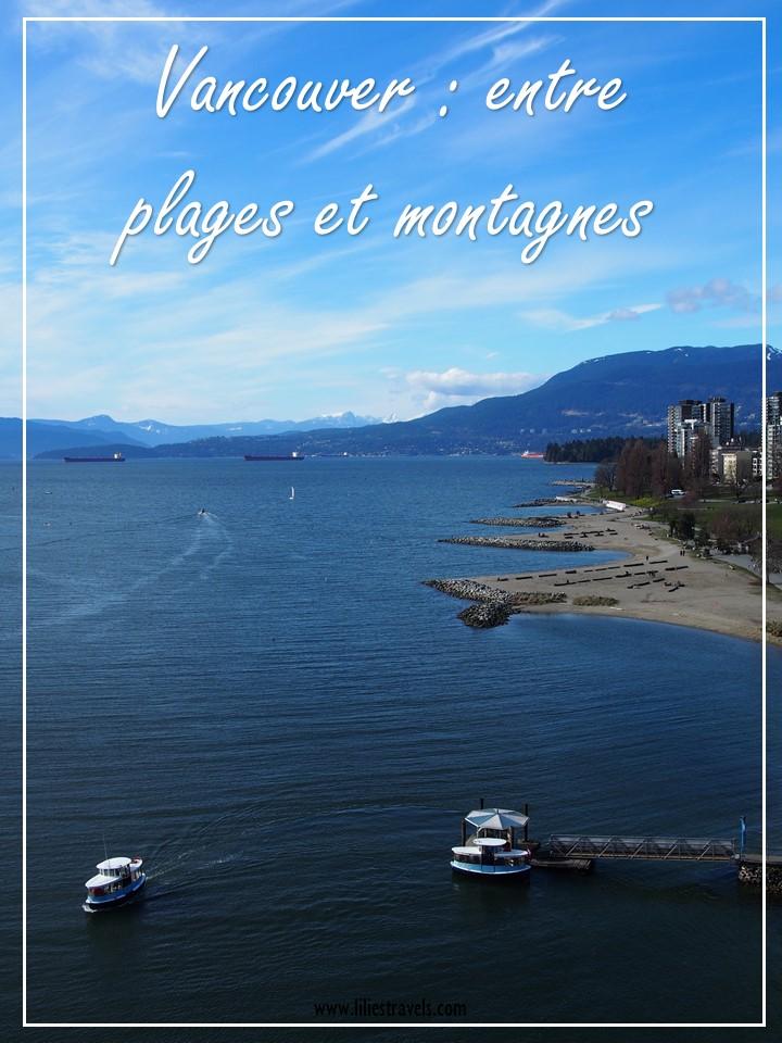 Vancouver entre plages et montagnes