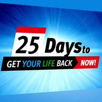Get Your Life Back in 25 Days!