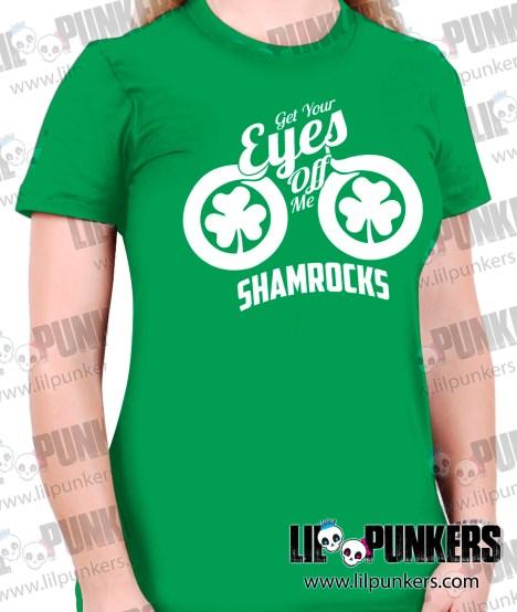 get-your-eyes-off-me-shamrocks-girls-green-shirt