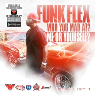 funk-flex-who-you-mad-at-mixtape-cover.jpg