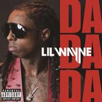 Lil  Wayne Da Da Da Single
