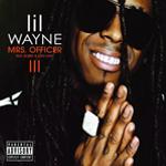 Lil Wayne Mrs Officer Single
