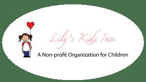 Lily's Kids Inc. A non-profit organization for children.