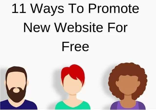 best ways To Promote New Website For Free