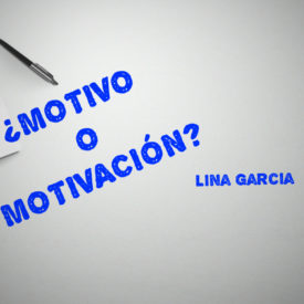 MOTIVO O MOTIVACION