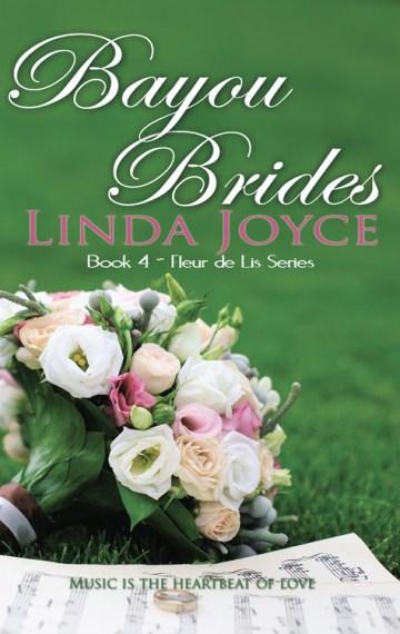 Bayou Brides – Fleur de Lis Series: Book 4