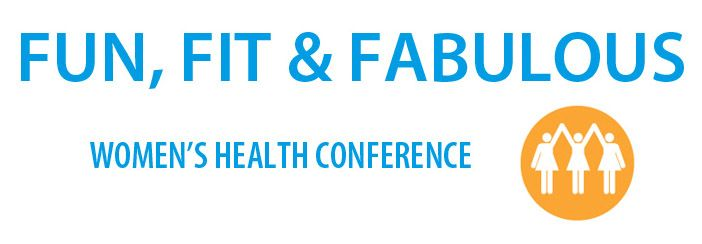 Fun, Fit and Fabulous Conference