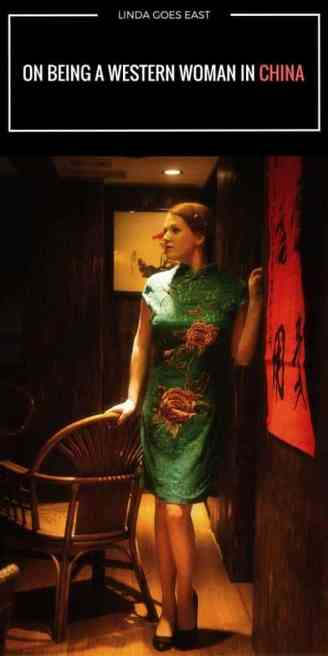 On Being A Western Woman in China
