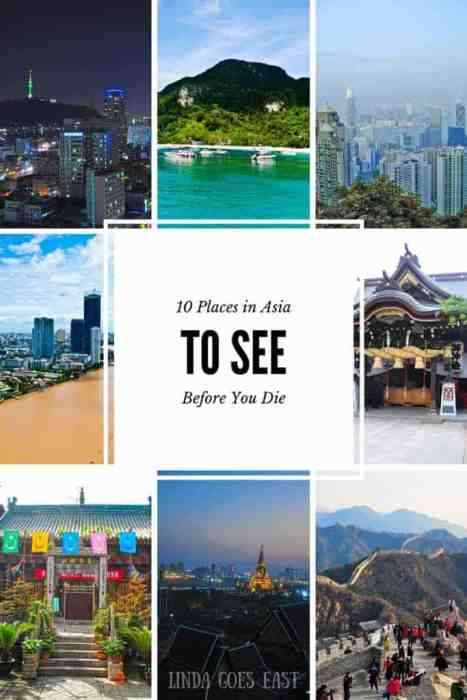 10 Places in Asia To See Before You Die