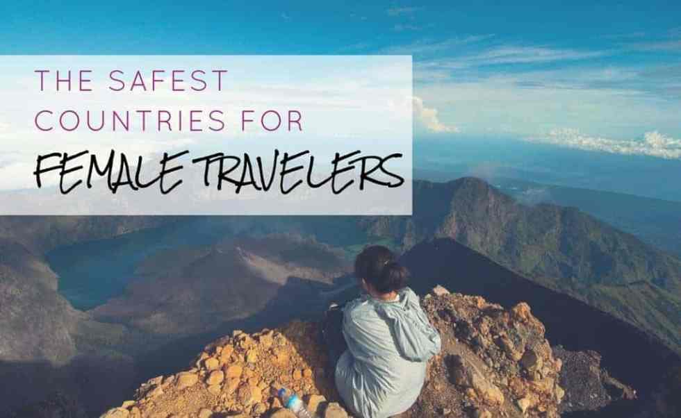 The Safest Countries For Solo Female Travelers
