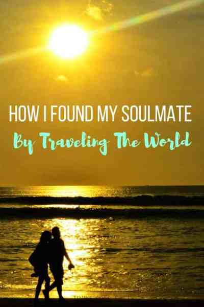 How I Found My Soulmate By Traveling The World (1)