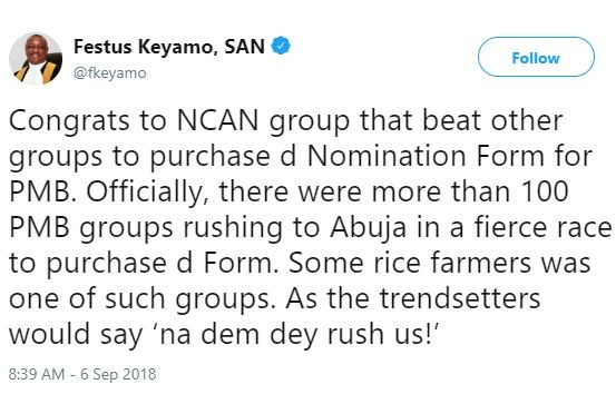 'Over 100groups were rushing to Abuja in a fierce race to purchase the nomination form for President Buhari' - Festus Keyamo reveals