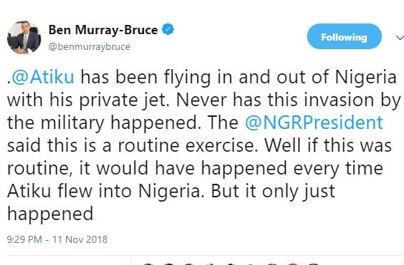 Atiku has been flying in and out of Nigeria with his private jet and this invasion by the military never happened - Ben Bruce