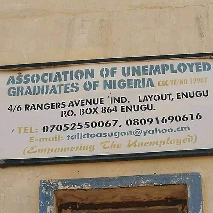 See the Association Of Unemployed Graduates Of Nigeria signpost that was spotted in Enugu