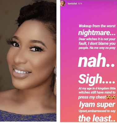 Tonto Dikeh sends memo to the witches who tried to ''press her chest'' while she slept last night