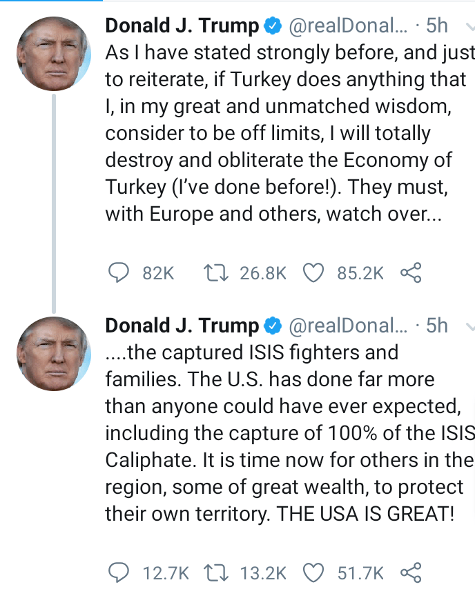 If Turkey does anything that I consider to be off limits, I will destroy and obliterate their economy' - Trump reacts to Turkish military plans to invade Syria