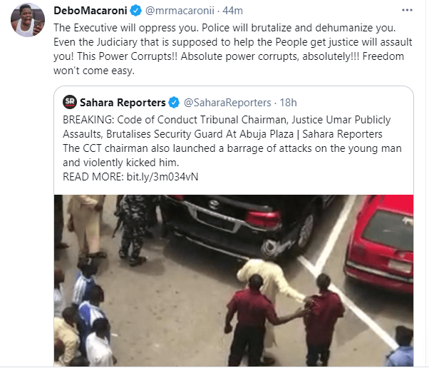 The Executive will oppress you, Police will dehumanize you and the Judiciary that is supposed to help the people get justice will assault you - Comedian, Mr Macaroni 1