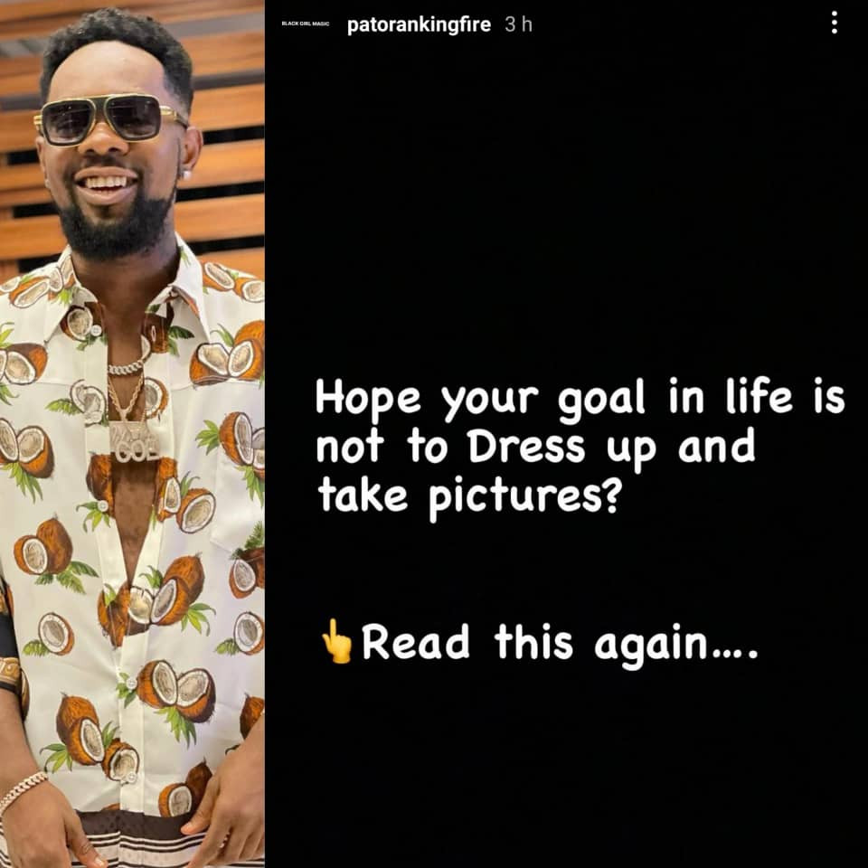Hope your goal in life is not to dress up and take pictures - Patoranking asks
