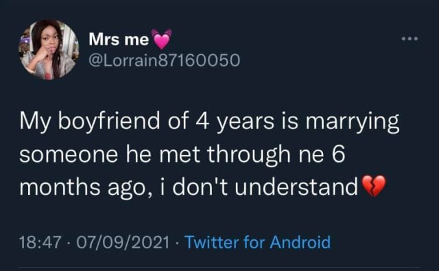 boyfriend of 4 years is getting married to someone he met through her 6 months ago  1