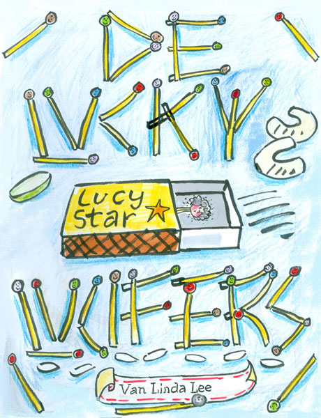 The Lucky Lucifers dummy book cover for 'Lucy Star' -book one