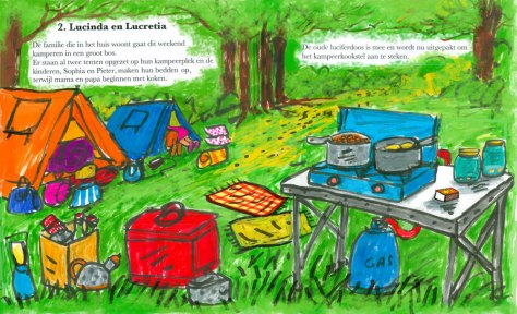 Page 10 The family that live in the house are going camping this weekend in a big forest. Two tents are already standing on the campsite and the children, Sophia and Peter, are making their beds up, whilst Mum and Dad start cooking. Page 11 The old matchbox came along too, has been unpacked and is now waiting to light the camping stove.