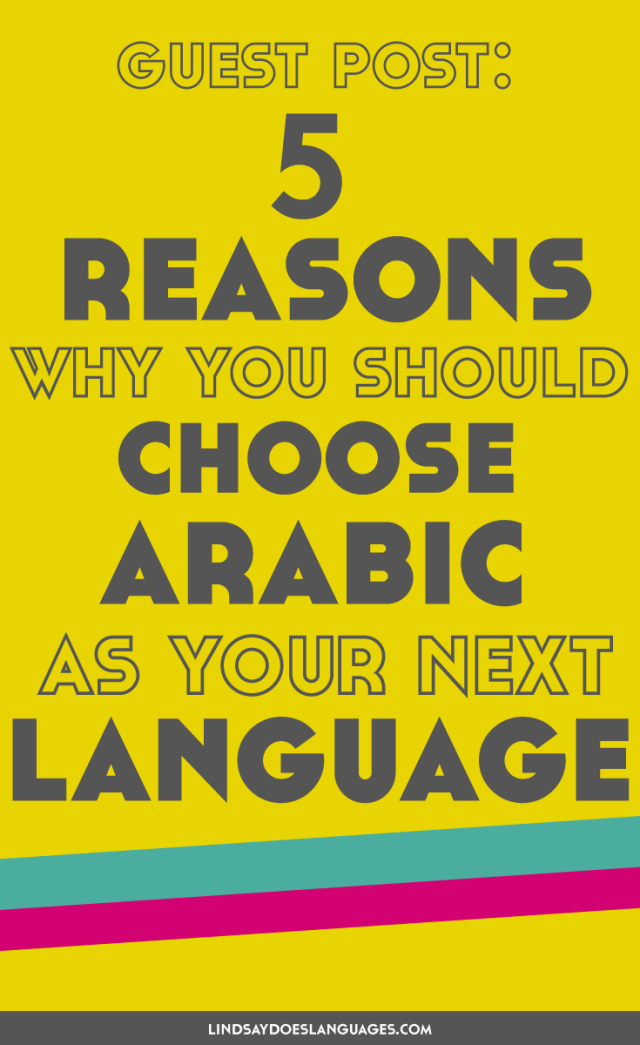 This guest post is by the awesome Donovan Nagel from The Mezzofanti Guild! He gives us 5 Reasons Why We Should Learn Arabic As Our Next Language. Click through to read more!