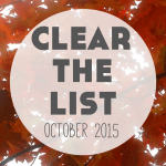 Clear The List: October 2015