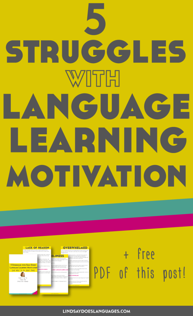5 Struggles With Self-Study Language Learning Motivation You\'ve ...