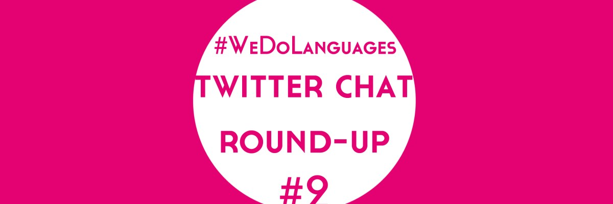 #WeDoLanguages Twitter Chat Round-Up 2 - Lindsay Does Languages Blog