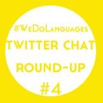 #WeDoLanguages Twitter Chat Round-Up: Language Learning Quick Fixes!