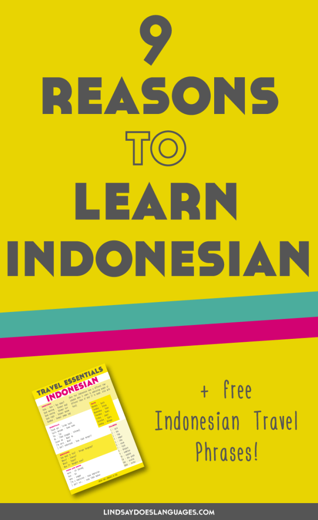 9 reasons to learn indonesian lindsay does languages want to know more about indonesian heres 9 reasons to learn indonesian and you can m4hsunfo