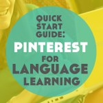 The Quick Start Guide to Pinterest for Language Learning