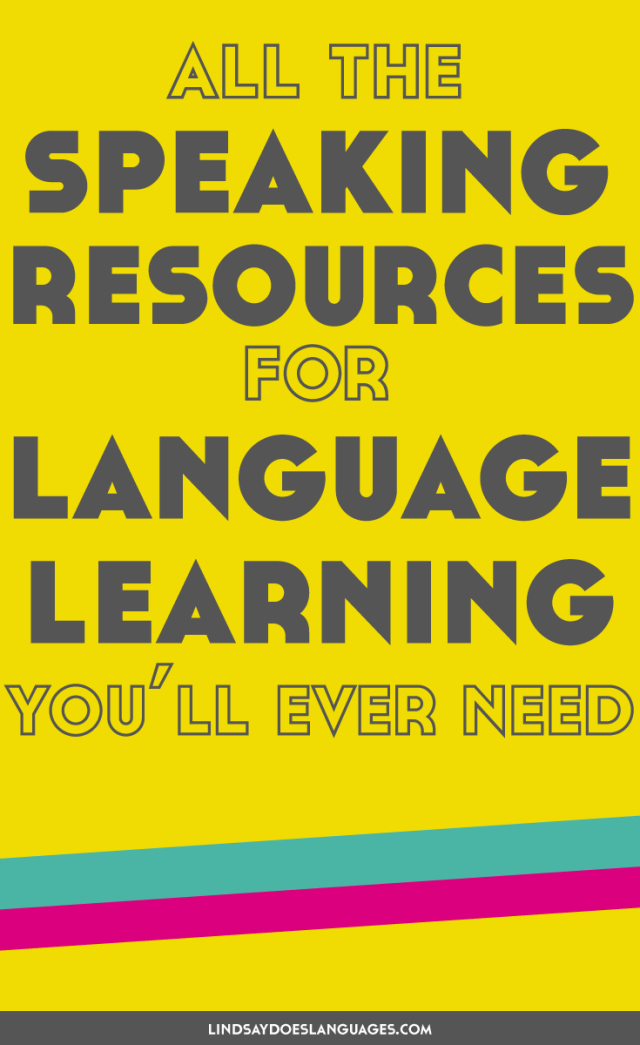 Looking for fun ways to boost your spoken foreign language skills + up your confidence? Here's all the speaking resources for language learning you'll ever need.