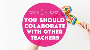 Why (+ How) You Should Collaborate With Other Online Language Teachers