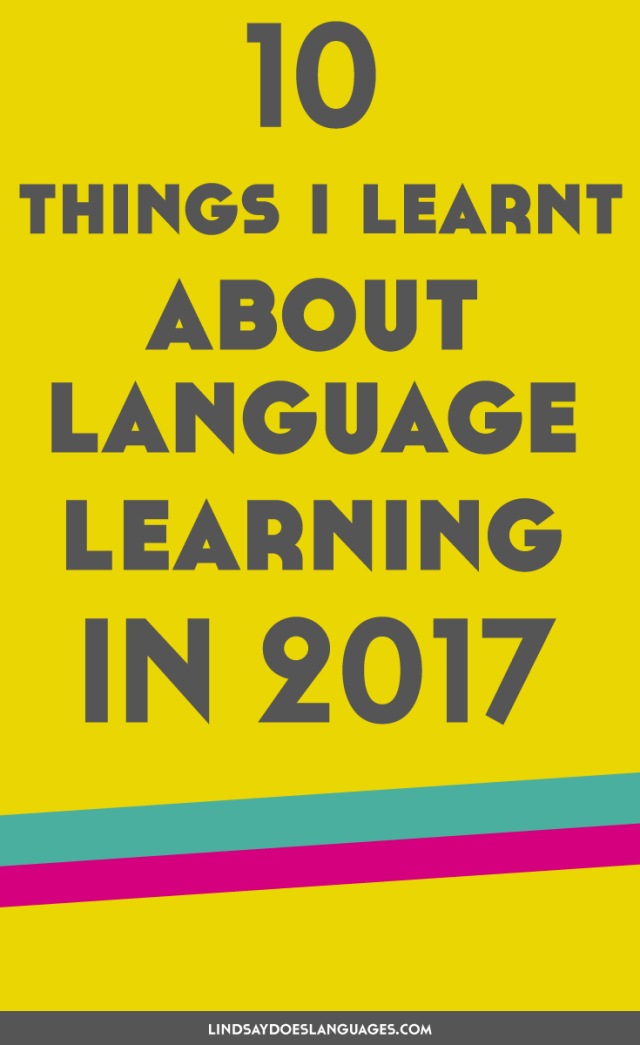 Every year there's new things I learnt about language learning. 2017 was no different. Find out what I learnt about language learning in 2017 here.